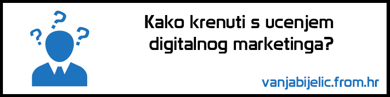 Kako krenuti s učenjem digitalnog marketinga